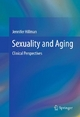 Sexuality and Aging - Jennifer Hillman
