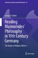 Reading Maimonides' Philosophy in 19th Century Germany - George Y. Kohler