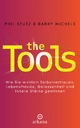 The Tools - Phil Stutz;  Barry Michels