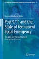 Post 9/11 and the State of Permanent Legal Emergency - Aniceto Masferrer;  Aniceto Masferrer Domingo