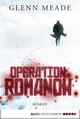 Operation Romanow - Glenn Meade