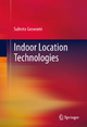 Indoor Location Technologies - Subrata Goswami