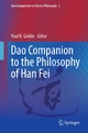 Dao Companion to the Philosophy of Han Fei - Paul R. Goldin;  Paul Goldin