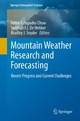 Mountain Weather Research and Forecasting - Fotini K. Chow;  Fotini K. Chow;  Stephan F.J. De Wekker;  Stephan F.J. De Wekker;  Bradley J. Snyder;  Bradley J. Snyder