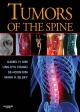 Tumors of the Spine - Daniel H. Kim;  Ung-kyu Chang;  Se-Hoon Kim;  Mark H. Bilsky