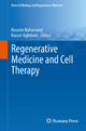 Regenerative Medicine and Cell Therapy - Hossein Baharvand;  Hossein Baharvand;  Nasser Aghdami;  Nasser Aghdami