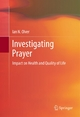 Investigating Prayer - Ian Olver
