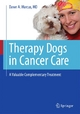 Therapy Dogs in Cancer Care - Dawn A. Marcus