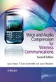Voice and Audio Compression for Wireless Communications - Lajos L. Hanzo;  Clare Somerville;  Jason Woodard