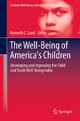 The Well-Being of America's Children - Kenneth C. Land;  Kenneth C. Land