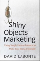 Shiny Objects Marketing - David A. LaBonte