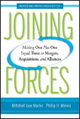Joining Forces - Mitchell Lee Marks; Philip H. Mirvis