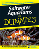 Saltwater Aquariums For Dummies - Gregory Skomal