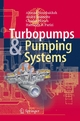 Turbopumps and Pumping Systems - Ahmad Nourbakhsh;  André Jaumotte;  Charles Hirsch;  Hamideh B. Parizi
