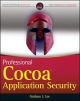 Professional Cocoa Application Security - Graham J. Lee