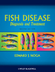 Fish Disease - Edward J. Noga