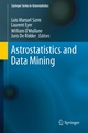Astrostatistics and Data Mining - Luis Manuel Sarro;  Luis Manuel Sarro;  Laurent Eyer;  Laurent Eyer;  William O'Mullane;  William O'Mullane;  Joris De Ridder;  Joris De Ridder