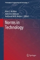 Norms in Technology - Marc J De Vries; Sven Ove Hansson; Anthonie W.M. Meijers