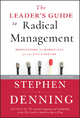 The Leader's Guide to Radical Management - Stephen Denning
