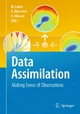 Data Assimilation - William Lahoz;  William Lahoz;  Boris Khattatov;  Boris Khattatov;  Richard Menard;  Richard Menard