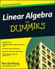 Linear Algebra For Dummies - Mary Jane Sterling