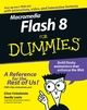 Macromedia Flash 8 For Dummies - Ellen Finkelstein;  Gurdy Leete