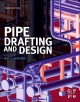 Pipe Drafting and Design - Roy A. Parisher;  Robert A. Rhea