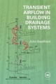 Transient Airflow in Building Drainage Systems - John Swaffield