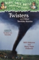 Magic Tree House Fact Tracker #8: Twisters and Other Terrible Storms - Mary Pope Osborne;  Will Osborne