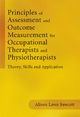 Principles of Assessment and Outcome Measurement for Occupational Therapists and Physiotherapists - Alison Laver Fawcett