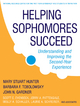 Helping Sophomores Succeed - Mary Stuart Hunter;  Barbara F. Tobolowsky;  John N. Gardner;  Scott E. Evenbeck;  Jerry A. Pattengale