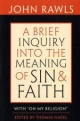Brief Inquiry into the Meaning of Sin and Faith - John Rawls