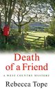 Death of a Friend - Rebecca Tope