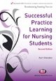 Successful Practice Learning for Nursing Students - Kath Sharples