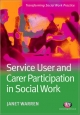Service User and Carer Participation in Social Work - Janet Warren