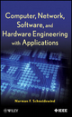 Computer, Network, Software, and Hardware Engineering with Applications - Norman F. Schneidewind