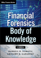 Financial Forensics Body of Knowledge - Darrell D. Dorrell;  Gregory A. Gadawski