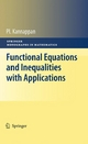 Functional Equations and Inequalities with Applications - Palaniappan Kannappan