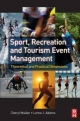 Sport, Recreation and Tourism Event Management - Cheryl Mallen;  Lorne Adams