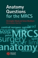 Anatomy Questions for the MRCS - Christopher Wood;  Simon Blackburn