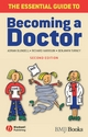 The Essential Guide to Becoming a Doctor - Adrian Blundell; Richard Harrison; Benjamin W. Turney
