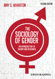 The Sociology of Gender - Amy S. Wharton