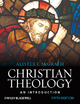 Christian Theology - Alister E. McGrath