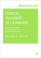 How to Succeed at University - Bob Smale;  Julie Fowlie