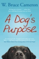 Dog's Purpose - W. Bruce Cameron