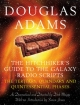 Hitchhiker's Guide to the Galaxy Radio Scripts Volume 2 - Douglas Adams