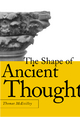 Shape of Ancient Thought - Thomas McEvilley