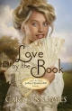 Love by the Book - Cara Lynn James