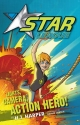 Star League 1: Lights, Camera, Action Hero! - H. J. Harper