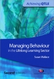 Managing Behaviour in the Lifelong Learning Sector - Susan Wallace